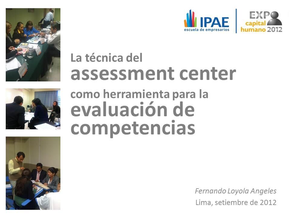 Nuestros secretos para diseñar assessment centers en Expo Capital Humano 2012